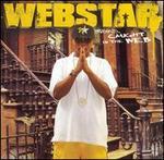 Webstar Presents: Caught in the Web - Webstar