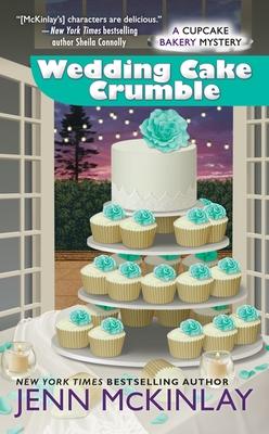 Wedding Cake Crumble - McKinlay, Jenn