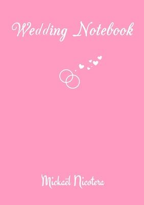 Wedding Notebook - Nicotera, Mickael