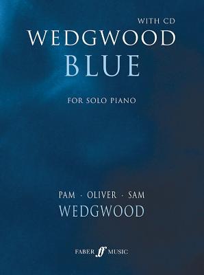 Wedgwood Blue: Book & CD - Wedgwood, Pam (Composer)