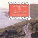 Weekend in Ireland [K-Tel]