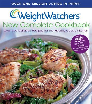 Weight Watchers New Complete Cookbook - Weight Watchers (Creator)