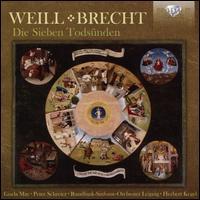 Weill, Brecht: Die Sieben Todsünden - Gisela May (soprano); Günther Leib (baritone); Hans-Joachim Rotzsch (tenor); Hermann-Christian Polster (bass);...