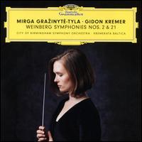 Weinberg: Symphonies Nos. 2 & 21 - Georgijs Osokins (piano); Gidon Kremer (violin); Iurii Gavryliuk (double bass); Kremerata Baltica;...