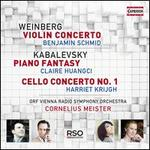 Weinberg: Violin Concerto; Kabalevsky: Piano Fantasy; Cello Concerto No. 1