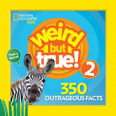 Weird But True 2: Expanded Edition - Kids, National