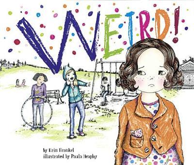 Weird! - Frankel, Erin