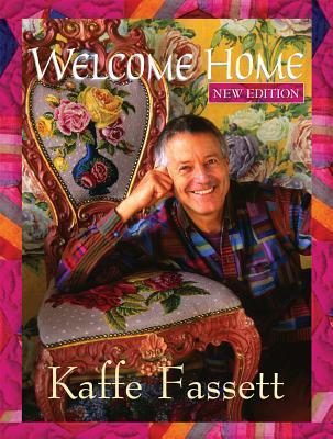 Welcome Home Kaffe Fassett - Fassett, Kaffe