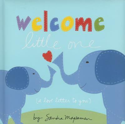 Welcome Little One - Magsamen, Sandra