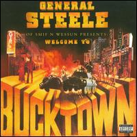 Welcome to Bucktown - General Steele