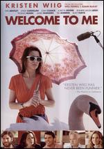 Welcome to Me - Shira Piven