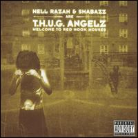 Welcome to Red Hook Houses - T.H.U.G. Angels/Hell Razah
