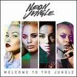Welcome to the Jungle - Neon Jungle