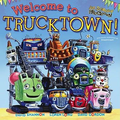Welcome to Trucktown! - Scieszka, Jon