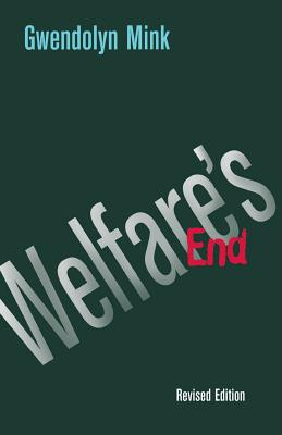 Welfare's End - Mink, Gwendolyn
