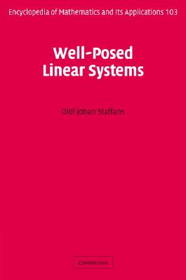 Well-Posed Linear Systems - Staffans, Olof
