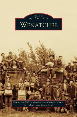 Wenatchee - Rader, Chris, and Behler, Mark