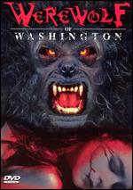 Werewolf of Washington - Milton Moses Ginsberg