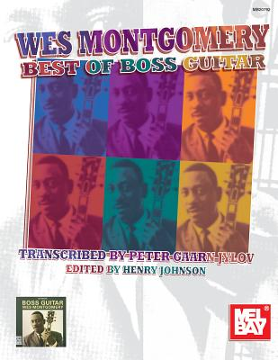 Wes Montgomery Best of Boss Guitar - Johnson, Henry (Editor), and Jylov, Peter Gaarn
