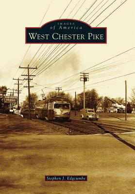 West Chester Pike - Edgcumbe, Stephen J