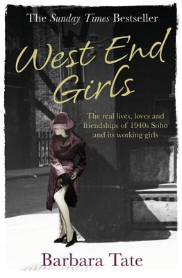 West End Girls - Tate, Barbara