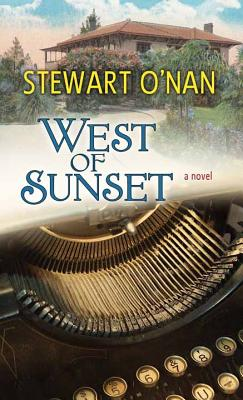 West of Sunset - O Nan, Stewart