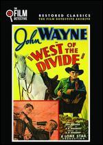 West of the Divide - Robert North Bradbury