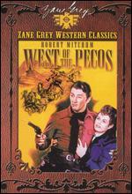 West of the Pecos - Edward Killy
