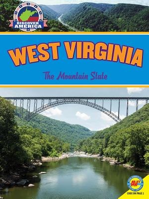 West Virginia: The Mountain State - Lawton, Val