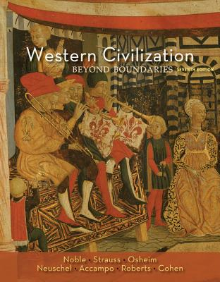Western Civilization: Beyond Boundaries - Noble, Thomas F X, Dr.