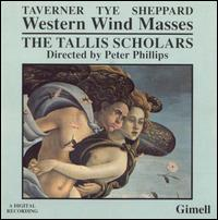 Western Wind Masses by Taverner, Tye and Sheppard - The Tallis Scholars