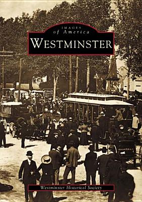 Westminster - Westminster Historical Society