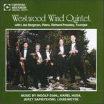 Westwood Wind Quintet Play Dahl, Husa...