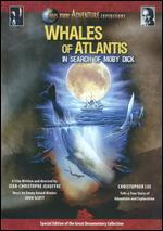 Whales of Atlantis: In Search of Moby Dick - Jean-Christophe Jeauffre