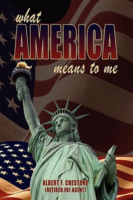 What America Means to Me - Chestone, Albert F