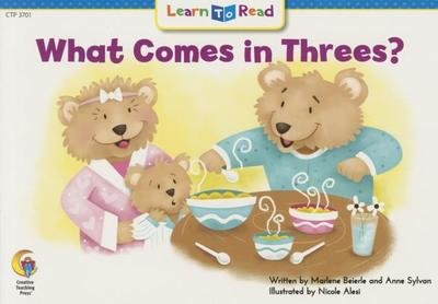 What Comes in Threes - Beierle, Marlene, and Williams, Rozanne L