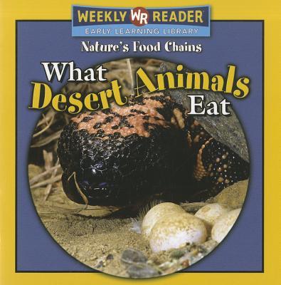 What Desert Animals Eat - Mattern, Joanne