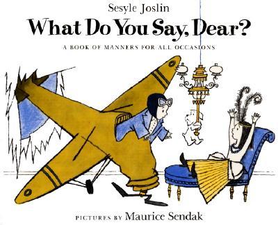 What Do You Say, Dear? - Joslin, Sesyle