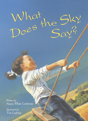 What Does the Sky Say? - Carlstrom, Nancy White