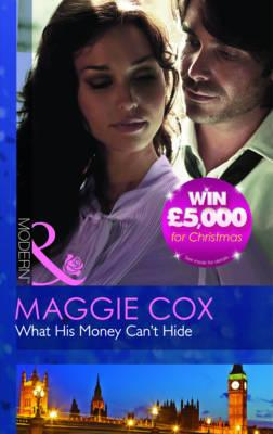 What His Money Can't Hide - Cox, Maggie