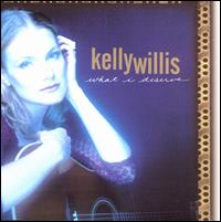 What I Deserve - Kelly Willis