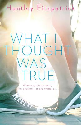 What I Thought Was True - Fitzpatrick, Huntley