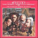 """What If Mozart Wrote """"Have Yourself a Merry Little Christmas"""" - Hampton String Quartet"""