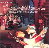 "What If Mozart Wrote ""I Saw Mommy Kissing Santa Claus"" - The Hampton String Quartet"