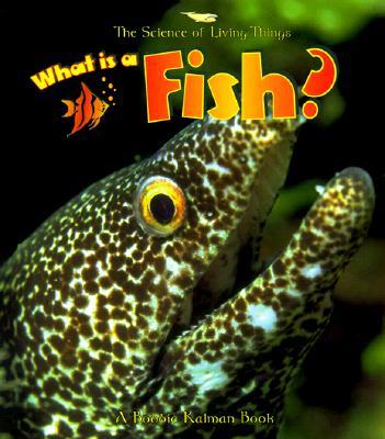 What Is a Fish? - Kalman, Bobbie