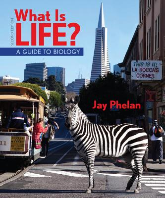 What Is Life? Guide to Biology and Prep-U - Phelan, Jay, Ph.D.