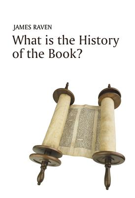 What is the History of the Book? - Raven, James