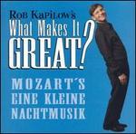 What Makes It Great?: Mozart's Eine Kleine Nachtmusik