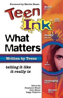 What Matters - Meyer, Stephanie H, and Meyer, John, and Veljkovic, Peggy