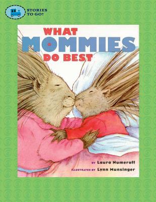 What Mommies Do Best / What Daddies Do Best - Numeroff, Laura Joffe